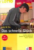 Das schnelle Glück (Serie Leo and Co.)
