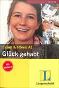 Glück gehabt. Buch mit Audio-CD (Lesen and Hören A1)