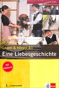 Eine Liebesgeschichte. Buch mit Audio-CD (Lesen and Hören A1)