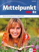 Mittelpunkt Neu B2. Lehrbuch