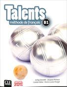Talents. Methode de français langue étrngère. Livre de l'Eleve. Nivel B1