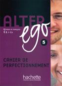 Alter Ego 5, Cahier de perfectionnement