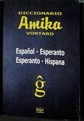 Amika Vortaro Español-Esperanto-Español
