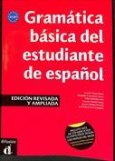 Gramática básica del estudiante de español, edición revisada y ampliada