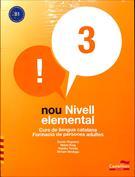 Nou nivell elemental 3. Curs de llengua catalana, formació de persones adultes