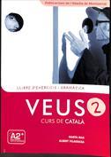 Veus. Curs de català. Llibre d'exercicis i gramàtica. Nivell 2