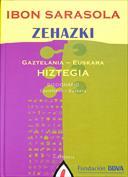 ZEHAZKI. Gaztelania-euskara hiztegia. Diccionario castellano-euskera