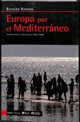 Portada Europa por el Mediterráneo. De Barcelona a Barcelona (1995-2009)