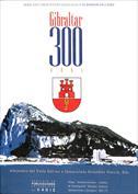 Gibraltar. 300 años