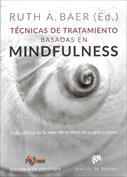 Portada Técnicas de tratamiento basadas en mindfulness. Guía clínica de la base de evidencias y aplicaciones