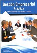 Gestión empresarial. Práctica. Emprendedores, autónomos y PYMES