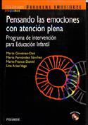 Pensando las emociones con atención plena  programa de intervención para educación infantil