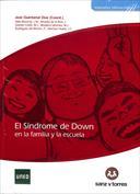 El síndrome de Down, en la familia y la escuela