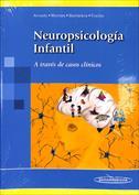Neuropsicología infantil. A través de casos clínicos