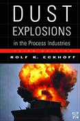 Dust Explosions in the Process Industries Identification, Assessment and Control of Dust Hazards