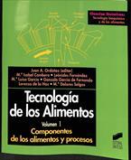 Tecnología de los Alimentos. Volumen I . Componentes de los alimentos y procesos