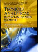 Portada Técnicas analíticas de contaminantes químicos. Aplicaciones toxicológicas, medioambientales y alimentarias