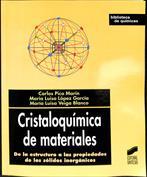 Cristaloquímica de Materiales. De la estructura a las propiedades de los sólidos inorgánicos