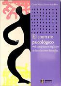 El contrato psicológico. El componente implícito de las relaciones laborales