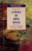 La técnica del análisis factorial. Un método de investigación en psicología y pedagogía