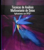 Técnicas de análisis multivariante de datos. Aplicaciones con SPSS