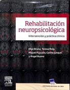Rehabilitación neuropsicológica. Intervención y práctica clínica