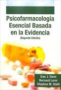 Psicofarmacología esencial basada en la evidencia