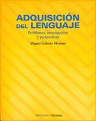 Portada Adquisición del lenguaje. Problemas, investigación y perspectivas