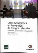 Portada Otras actuaciones en prevención de riesgos. Formación, comunicación y negociación