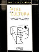 La piel de la cultura. Investigando la nueva realidad electrónica