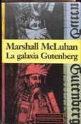La galaxia Gutenberg. Génesis del homo typographicus