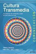 Portada Cultura transmedia. La creación de valor y significado de una cultura en red