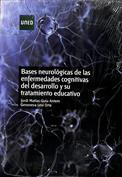Bases neurológicas de las enfermedades cognitivas del desarrollo y su tratamiento educativo