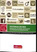 Historias en red. Impacto de las redes sociales en los procesos de comunicación