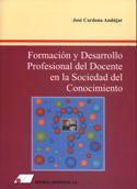 Formación y desarrollo profesional del docente en la sociedad del conocimiento