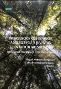 Intervención con infancia, adolescencia y juventud en dificultad social. Intervención educativa en contextos sociales