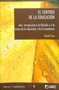 El sentido de la educación. Una introducción a la filosofía y a la teoría de la educación y de la enseñanza