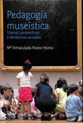 Portada Pedagogía museística. Nuevas perspectivas y tendencias actuales