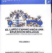 Portada El largo camino hacia una educación inclusiva. La educación especial y social del siglo XIX a nuestros días