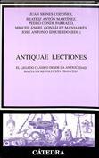 Portada Antiquae lectiones. El legado clásico desde la antigüedad hasta la revolución francesa (D)