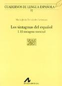 Los sintagmas del español. I. El sintagma nominal