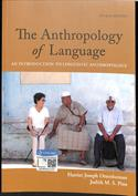 The Anthropology of Language.  An Introduction to Linguistic Anthropology