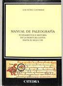 Manual de paleografía. Fundamentos e historia de la escritura latina hasta el siglo VIII
