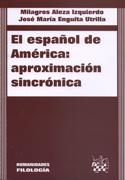 El español de América. Aproximación sincrónica