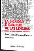 La dignidad e igualdad de las lenguas. Crítica de la discriminación lingüística