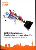 Contenidos y formatos en la nueva televisión