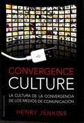 Portada Convergence culture. La cultura de la convergencia de los medios de comunicación(A)