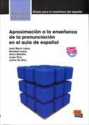 Aproximación a la enseñanza de la pronunciación en el aula de español