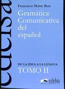 Gramática comunicativa del español II