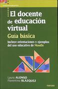 El docente de educación virtual. Guía básica